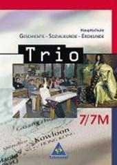 Trio 7. Schülerband. Geschichte, Sozialkunde, Erdkunde. Bayern Hauptschule