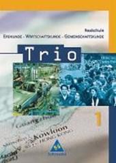 Trio 1. Schülerband. Erdkunde-Wirtschaftskunde Gemeinschaftskunde. Baden-Württemberg