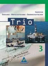 Trio 3. Schülerband. Erdkunde-Wirtschaftskunde Gemeinschaftskunde. Baden-Württemberg