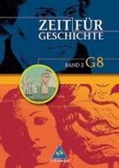 Zeit für Geschichte 2. (Ausgabe G8). Schülerband. Baden-Württemberg, Niedersachsen