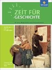 Zeit für Geschichte Oberstufe. Themenband ab Zentralabitur 2017: Krisen, Umbrüche und Revolutionen. Niedersachsen