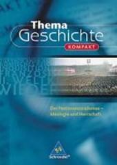 Thema Geschichte kompakt. Der Nationalsozialismus