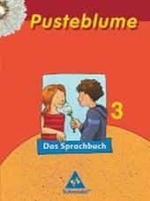 Pusteblume 3. Sprachbuch. Mitte / Nord. RSR