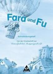 Fara und Fu. Schreibübungsheft. Von der Druckschrift zur Vereinfachten Ausgangsschrift