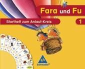 Fara und Fu. Startheft zum Anlaut-Kreis