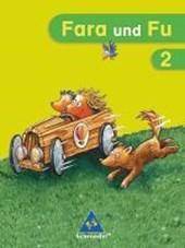 Fara und Fu. 2. Schuljahr. Ausgabe