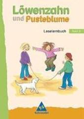 Löwenzahn und Pusteblume. Leselernbuch 2. Neubearbeitung