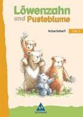 Löwenzahn und Pusteblume. Leselernbuch 1. Arbeitsheft. Neubearbeitung