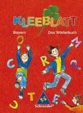 Kleeblatt. Das Wörterbuch. Bayern. Rechtschreibung