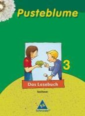 Pusteblume 3. Das Lesebuch. Schülerband. Sachsen