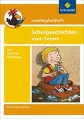 Schulgeschichten vom Franz. Lesebegleitheft