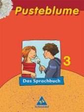 Pusteblume. Das Sprachbuch 3. Schülerband. Druckschrift. Nordrhein-Westfalen. RSR