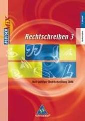 Rechtschreiben 3.  Arbeitsheft. Deutsch Mix. Rechtschreibung und Zeichensetzung