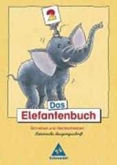 Das Elefantenbuch. 2. Schuljahr. Lateinische Ausgangsschrift. Neubearbeitung