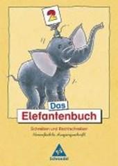 Das Elefantenbuch. 2. Schuljahr. Vereinfachte Ausgangsschrift. Neubearbeitung