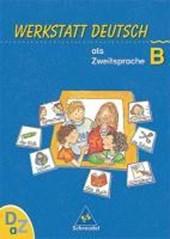 Werkstatt Deutsch als Zweitsprache. Arbeitsheft B