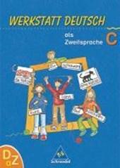 Werkstatt Deutsch als Zweitsprache. Arbeitsheft C
