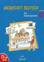 Werkstatt Deutsch als Zweitsprache. Arbeitsheft D
