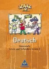 Stark in Deutsch. Lesen und Schreiben lernen