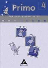 Primo Sprachbuch 4 Arbeitsheft. Für Bremen, Niedersachsen, Nordrhein-Westfalen