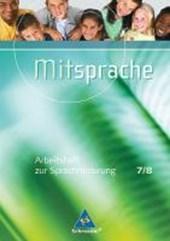 Mitsprache 7 / 8. Arbeitsheft. Deutsch als Zweitsprache
