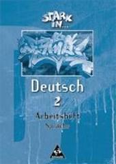 Stark in Deutsch 2. Arbeitsheft Sprache