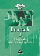 Stark in Deutsch 3. Arbeitsheft