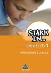 Stark in Deutsch 1. Arbeitsheft Sprache 1. Sonderschule
