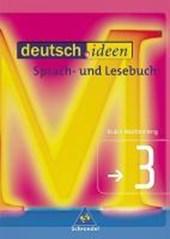deutsch.ideen 3. Schülerband. Rechtschreibung 2006. Baden-Württemberg