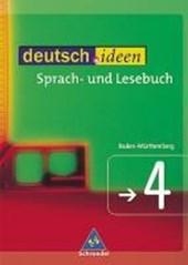 deutsch.ideen 4. Sprach-und Lesebuch. Rechtschreibung 2006. Baden-Württemberg