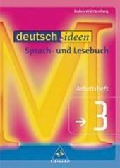 deutsch.ideen 3. Arbeitsheft. Rechtschreibung 2006. Baden-Württemberg