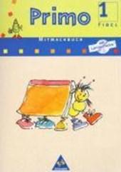 Primo Fibel Mitmachbuch mit CD-ROM 1. Für Baden-Württemberg, Bremen, Hessen, Niedersachsen, Rheinland-Pfalz