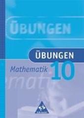 Übungen Mathematik 10. Neubearbeitung