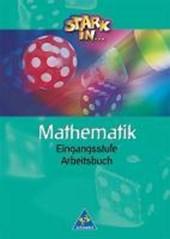 Stark in Mathematik. Unterstufe. Eingangsstufe. Arbeitsbuch