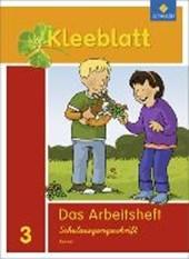 Kleeblatt. Das Sprachbuch 3. Arbeitsheft. Schulausgangsschrift SAS.Bayern