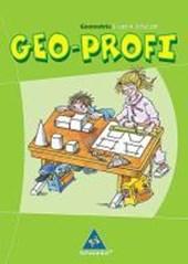 Geo-Profi. Geometrie 3. und 4. Schuljahr. Neubearbeitung