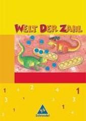 Welt der Zahl 1. Schülerband. Berlin, Brandenburg, Mecklenburg-Vorpommern, Thüringen. Neubearbeitung