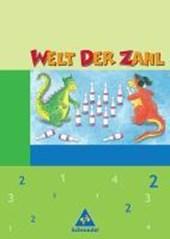 Welt der Zahl 2 Schülerband. Neubearbeitung. Berlin, Brandenburg, Mecklenburg-Vorpommern, Thüringen