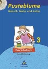 Pusteblume 3. Mensch, Natur und Kultur. Schülerbuch. Baden-Württemberg