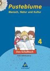 Pusteblume 4. Mensch, Natur und Kultur. Schülerbuch. Baden-Württemberg