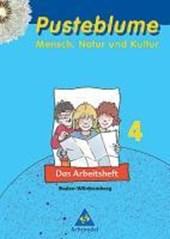Pusteblume 4. Mensch, Natur und Kultur. Arbeitsheft. Baden-Württemberg