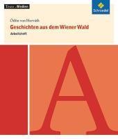 Geschichten aus dem Wiener Wald - Arbeitsheft