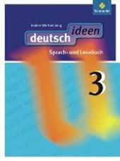 deutsch ideen 3. Schülerband. Baden-Württemberg