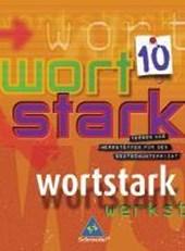 Wortstark SprachLeseBuch 10. Grundausgabe. Rechtschreibung