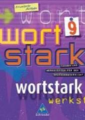 Wortstark. SprachLeseBuch 9. Erweiterte Ausgabe. Rechtschreibung
