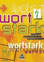 Wortstark. SprachLeseBuch 7 R. Neubearbeitung. Rechtschreibung