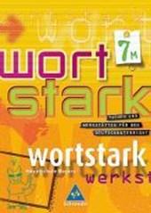 Wortstark - SprachLeseBuch 7 M / Neubearbeitung / Rechtschreibung