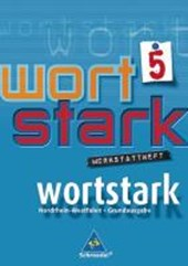 wortstark 5. Werkstattheft. Hauptschule 2008. Nordrhein-Westfalen