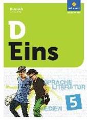 D Eins - Deutsch 5. Schülerband 5 (inkl. Medienpool). Allgemeine Ausgabe für das G8