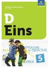 D Eins - Deutsch 5. Arbeitsheft. Allgemeine Ausgabe für das G8